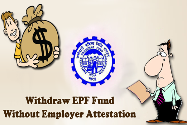 Withdraw Funds From Epf Account Without Employer